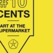 #10cents – L'arte al supermercato